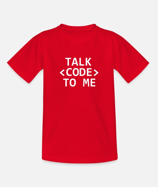 Coder T-Shirts - Talk Code To Me Programmer Computer Scientist Nerd - Teenage T-Shirt red