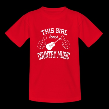 this girl loves country music - Teenage T-shirt