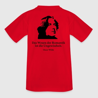 Wilde: The essence of Romanticism is the uncertainty - Teenage T-shirt
