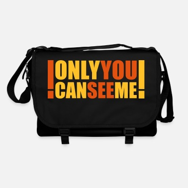 Sayings only you can see me - Shoulder Bag