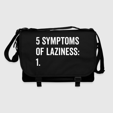 Symptoms Of Laziness Funny Quote - Tracolla