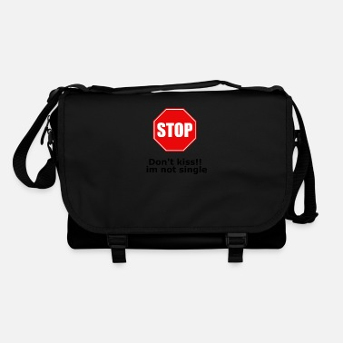 Dont kiss im not single stop - Shoulder Bag