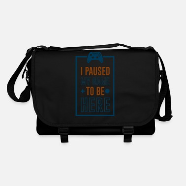 I Paused My Game to be Here - Shoulder Bag