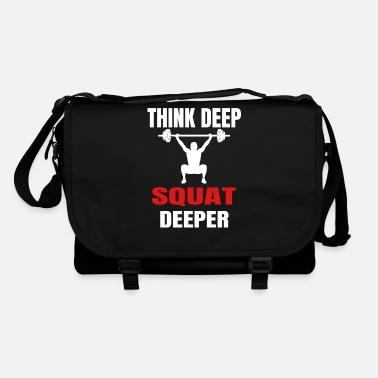 Squat Sayings Think Deep Squat Deeper Motivation - Shoulder Bag