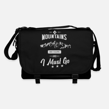 Climbing The mountains are calling and i must go - Shoulder Bag