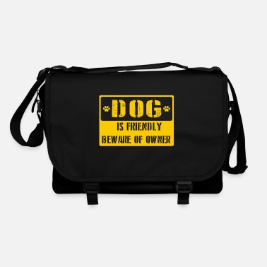 Dog Friendly Dog is friendly beware of owner - Shoulder Bag