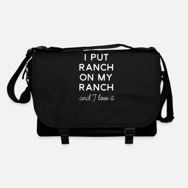 Ranch J'ai mis Ranch sur mon imprimé Ranch Funny Ranch - Sac bandoulière