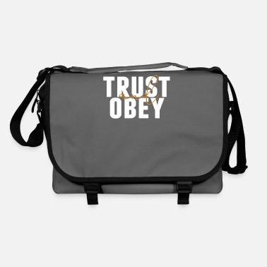 Obedience Trust and obedience - Shoulder Bag