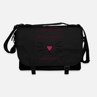 All I want for christmas is my kitty - Shoulder Bag