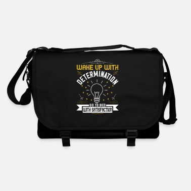 Bed With Satisfaction wake up with determination go to bed with satisfac - Shoulder Bag