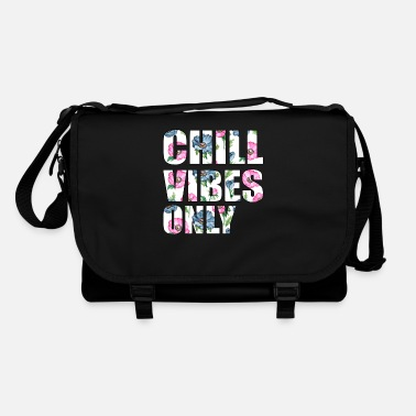 Chill Chill Vibes Only - Shoulder Bag