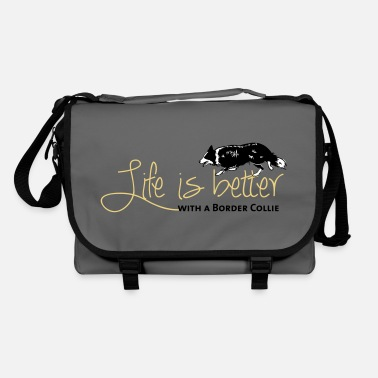 Border Collie Life is better - Border - Shoulder Bag
