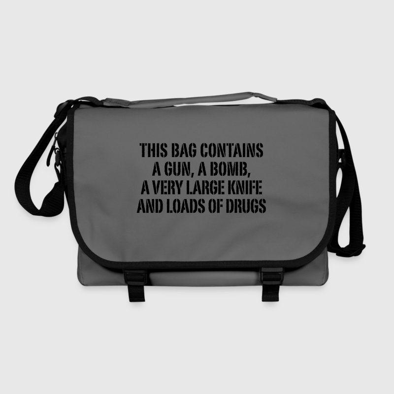 this bag contains a gun a bomb a very large knife and loads of drugs - Shoulder Bag
