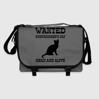 Wanted Schrödinger's Cat - Dead And Alive - Bolso de bandolera