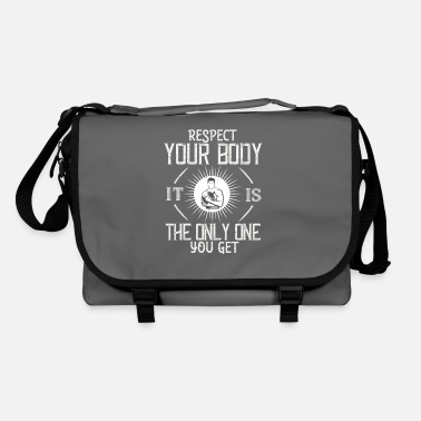 Motivation Respect your body. It's the only one you get 01 - Shoulder Bag