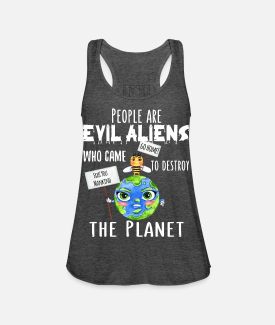Earth Tank Tops - People are evil anti climate change demo gift - Women's Flowy Tank Top dark grey heather