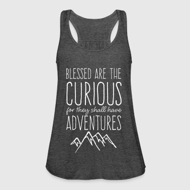 Blessed are the Curious - Women's Tank Top by Bella