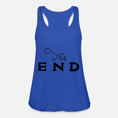 End the end - Women's Tank Top by Bella