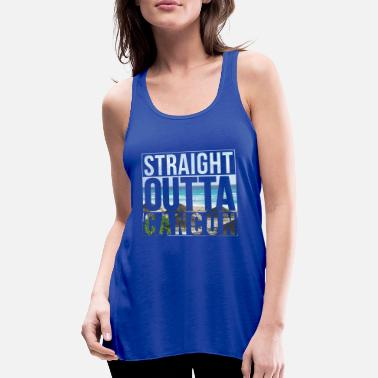 Cancun Straight outta Cancun - Women's Tank Top by Bella