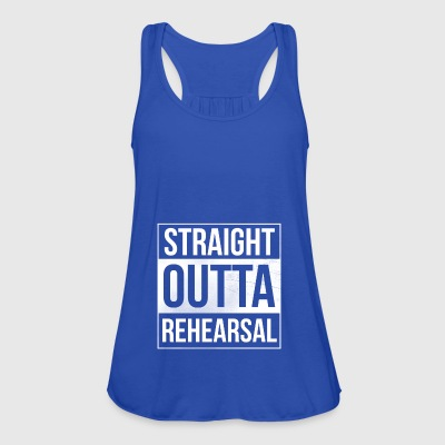 Straight Outta Rehearsal - Artists and Performers - Women's Tank Top by Bella