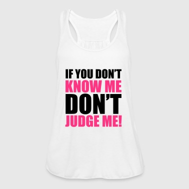 Don't Judge Me - Women's Tank Top by Bella