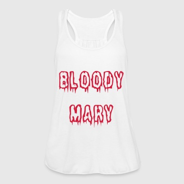 Bloody Mary bloody font - Women's Tank Top by Bella