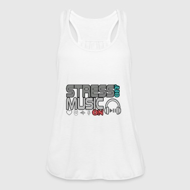 Turn On Turn off stress - turn on music - Women's Tank Top by Bella