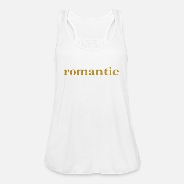Romantic Romantic - Women's Tank Top by Bella