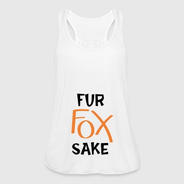 Fur Fur fox will - Women's Tank Top by Bella
