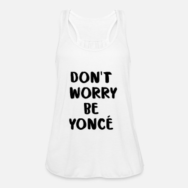 Worry DO NOT WORRY - Women's Tank Top by Bella