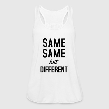 Same Same  - Women's Tank Top by Bella