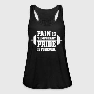pain is temporary pride is forever - Naisten tankkitoppi Bellalta