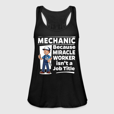 Proud Mechanic - Miracle Worker - Naisten tankkitoppi Bellalta