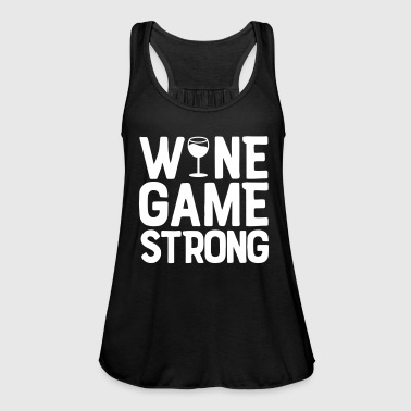 wine game strong - Women's Tank Top by Bella