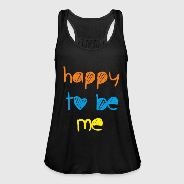 happy to be happy happy saying gift - Women's Tank Top by Bella
