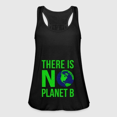 There Is No Planet B - Earth Day - Women's Tank Top by Bella