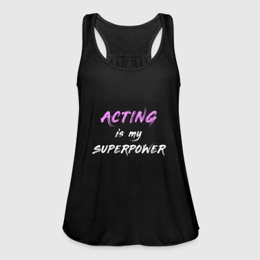 Acting Is My Superpower T-shirt, actrice drôle - Débardeur Bella Femme