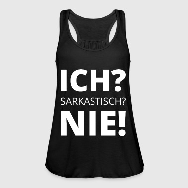 Sarcasm sarcastic saying witty - Women's Tank Top by Bella