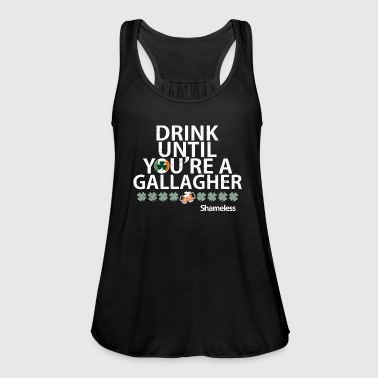 Shameless Drink Until You re A Gallagher Shameless quote - Women's Tank Top by Bella