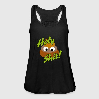 Holy shit - crap - oh shit - Women's Tank Top by Bella