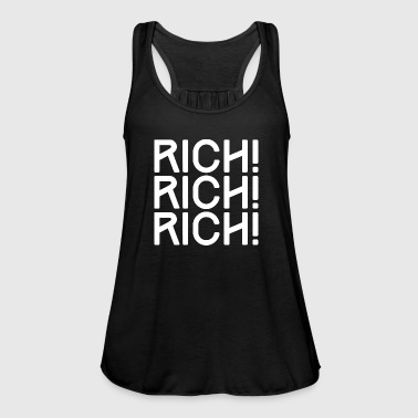 RICH, RICH, RICH - RICH, RICH, RICH - Women's Tank Top by Bella