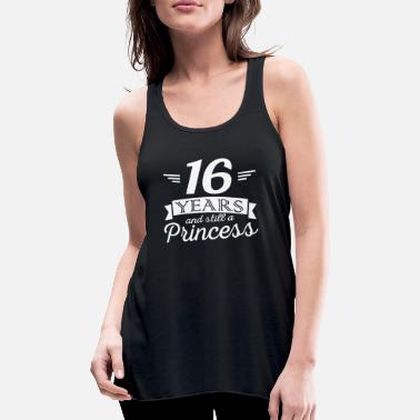 Prinzessin 16 years and still a princess - Frauen Tank Top von Bella