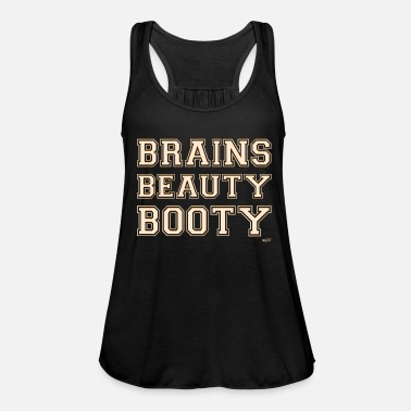 Brains Beauty Booty - Women's Flowy Tank Top