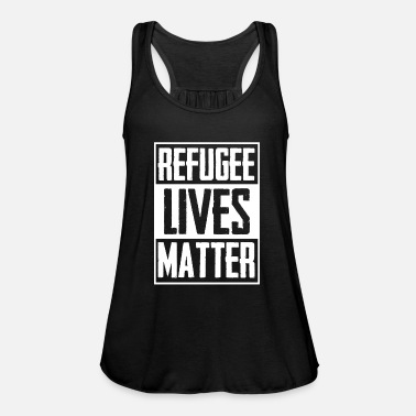 Charity Refugee Life Immigrant Charity - Women's Tank Top by Bella