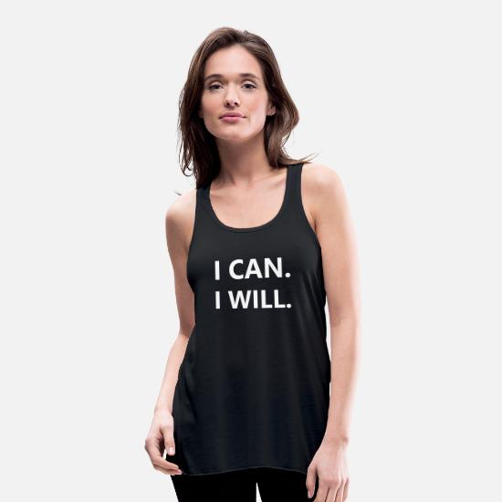 Gym Tank Tops - I can, I will - Women's Flowy Tank Top black