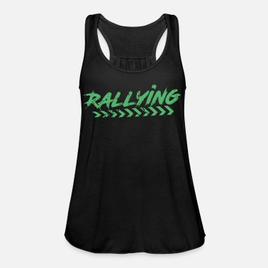 Rally Rally Rally Car Rallies Rally Rally - Women's Flowy Tank Top