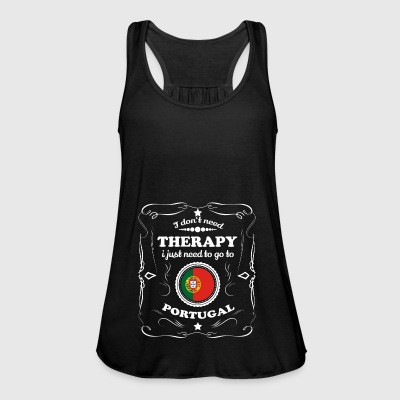 DON T NEED THERAPIE WANT GO PORTUGAL - Frauen Tank Top von Bella
