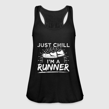 Funny Running Runner Shirt Just Chill - Frauen Tank Top von Bella