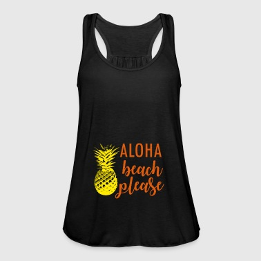 Aloha Beach please - Women's Tank Top by Bella
