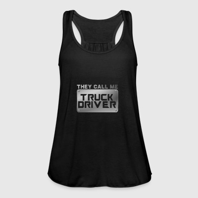 Trucker / Truck Driver: They Call Me Truck Driver - Women's Tank Top by Bella